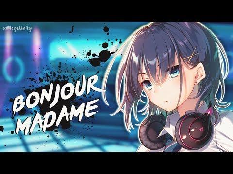 Nightcore - Bonjour Madame (Remix) | Lyrics
