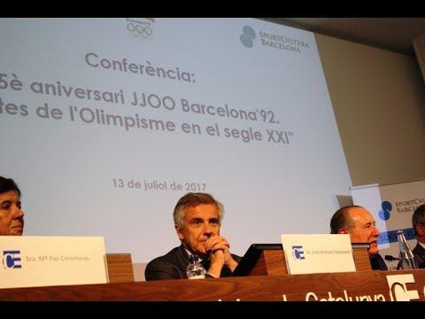 25è aniversari JJOO Barcelona'92. Reptes de l'Olimpisme en el segle XXI | Conferència 14/07/2017