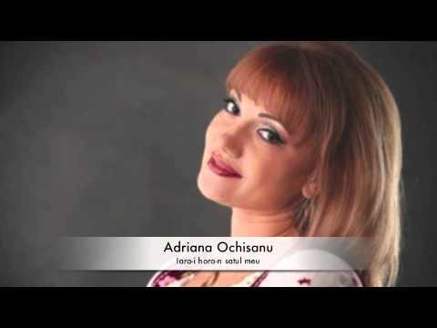 ADRIANA OCHISANU MP3 СКАЧАТЬ БЕСПЛАТНО