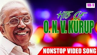 O N V Kuruppu Hits Vol 09 Malayalam Non Stop Movie Songs K. J. Yesudas,K S Chithra,M G Sreekumar