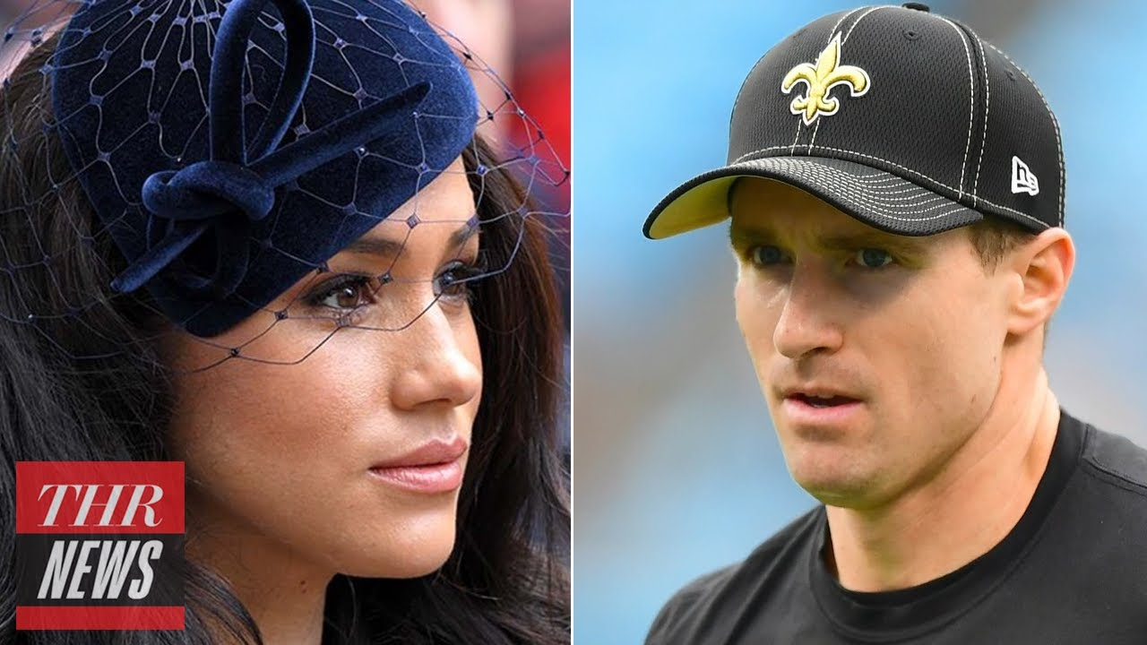 Meghan Markle Speaks Out on Protests, Drew Brees Apologizes for Controversial Comments   | THR News
