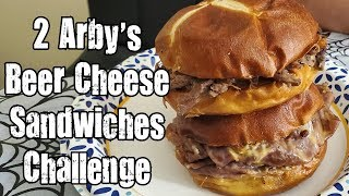 Eat 2 Arby's Beer Cheese Sandwiches The Fastest Challenge