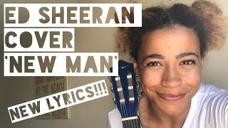 Video NEW GIRL -  ED SHEERAN 'NEW MAN' COVER download MP3, 3GP, MP4, WEBM, AVI, FLV Juli 2018