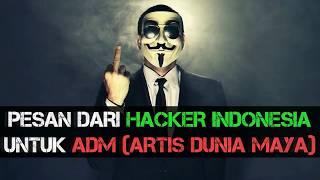 Lagu Hacker Indonesia Untuk Para ADM (Artis Dunia Maya) di Seluruh Indonesia