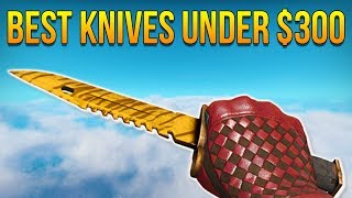 CSGO - Top 10 Knives Under $300 (2017) - Best Knives Under 300