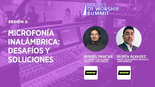 Sesión 2: Microfonía Inalámbrica: Desafíos y Soluciones