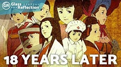 18 Years Later: Reflecting on Millennium Actress