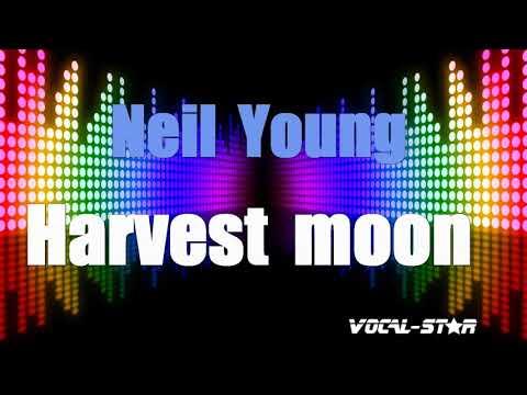 Neil Young - Harvest Moon (Karaoke Version) With Lyrics HD Vocal-Star Karaoke