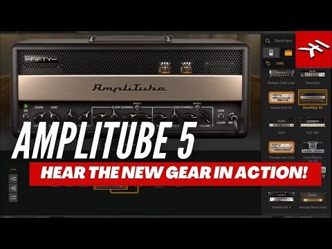 AmpliTube 5 gear in action - hear the sound of the new gear