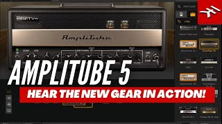 AmpliTube 5 gear in action - hear the sound of the new gear in action