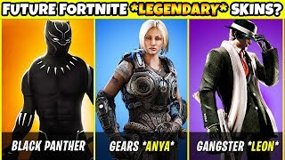 10 FORTNITE LEGENDARY SKINS Coming Soon (IF WE ARE LUCKY) | Chaos