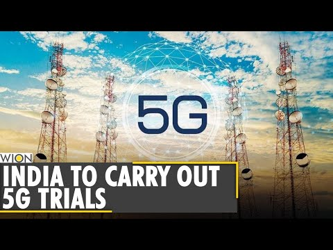 Indian government gives the nod for 5G trials, Huawei not on the list | English World News | WION