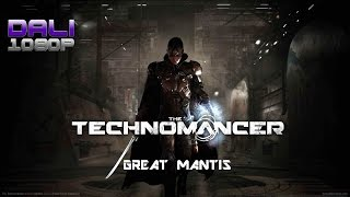 The Technomancer - Great Mantis PC Gameplay 60fps 1080p