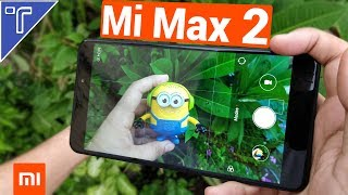 Xiaomi Mi Max 2 Camera Review - All Camera Features Explained!