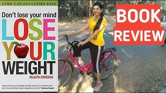 Dont Lose Your Mind, Lose Your Weight Book Review Video In Hindi