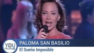 Paloma San Basilio - El Sueño Imposible