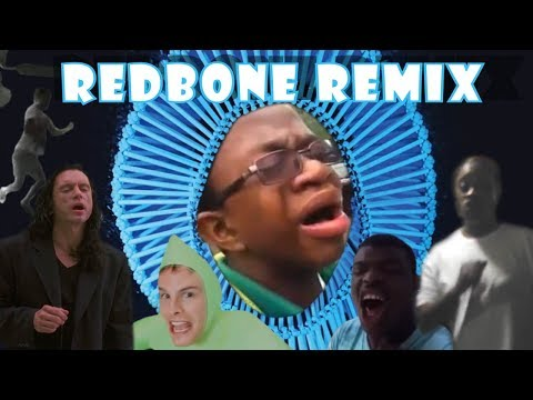 Redbone Remix Compilation