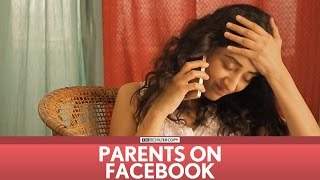 FilterCopy | Parents on Facebook | Ft. Dhruv Sehgal & Kritika Avasthi