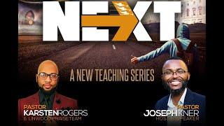 "The ""Next"" Series (Part 1)"