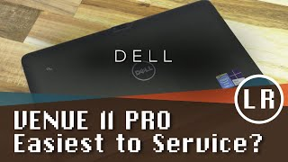 Dell Venue 11 Pro: Easiest to Service?