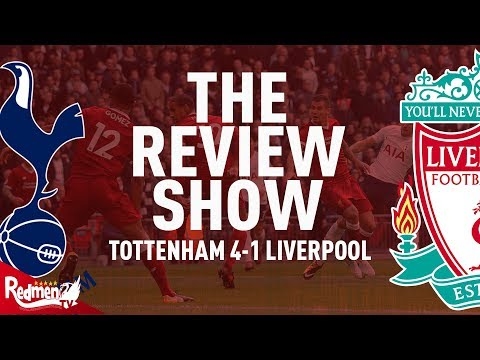 Spurs 4-1 Liverpool   The Review Show