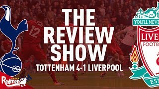 Spurs 4-1 Liverpool | The Review Show