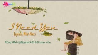 I Need You - Như Hexi [OFFCIAL Rap]