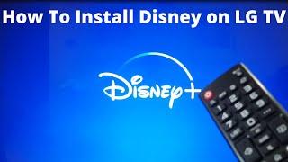 Install Disney App On LG TV