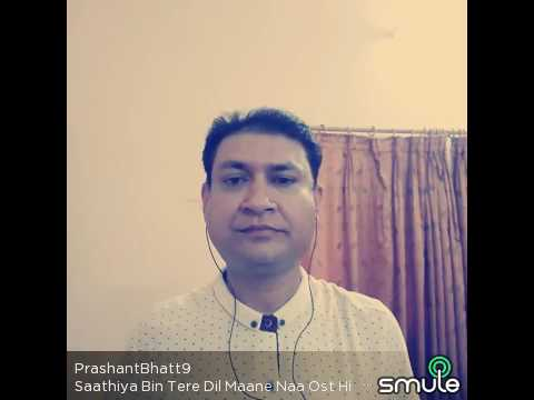 Saathiya Bin Tere Dil Maane Na By Prashant Bhatt, Voice Of Kumar Sanu