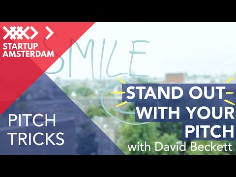 Pitch Tricks #7 How to Stand out - David Beckett - Amsterdam Capital Week Prep