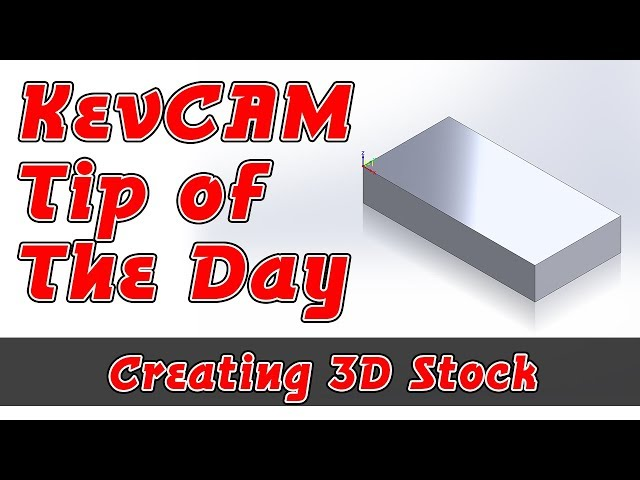 Tip of the Day - Creating 3D Stock on the Fly