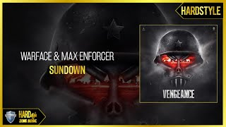 Warface & Max Enforcer - Sundown (Original)