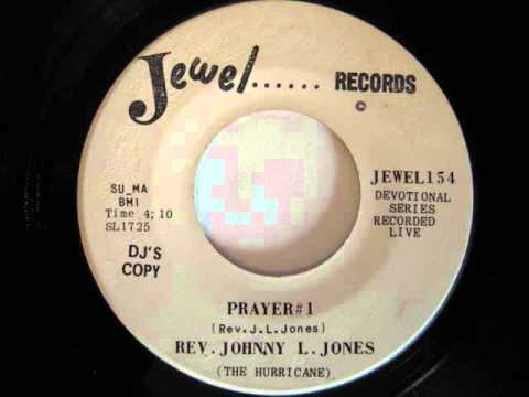Rev. Johnny L. Jones (The Hurricane)- Prayer #1