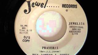 Rev. Johnny L. Jones (The Hurricane)- Prayer #1