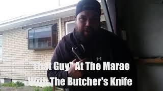 Marae Butcher aka The Knife Holder's