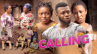 CALLING - 2019 LATEST NOLLYWOOD MOVIE