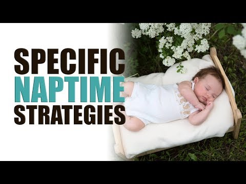 Specific Nap Strategies