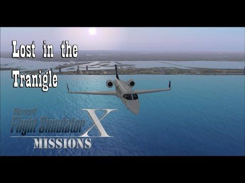 FSX/Flight Simulator X Missions: Lost in the Tranigle