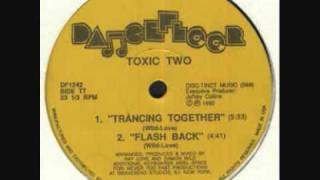 TOXIC TWO - FLASH BACK  (1992)