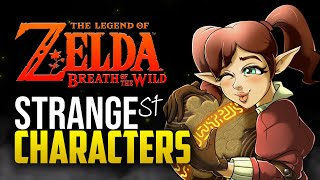 Top 10 Strangest Characters in Breath of the Wild