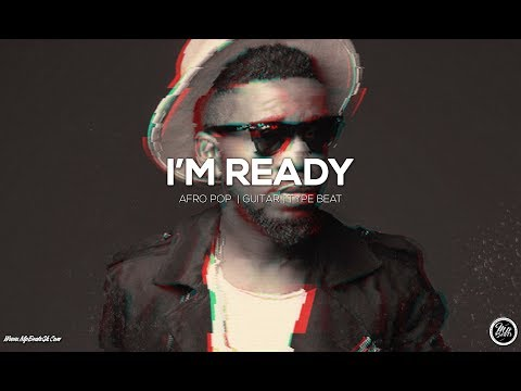Afro Pop | High Life x Guitar Smooth | Type Beat | I'm Ready [Prod By MpBeats]