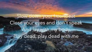 Tom Walker - Play Dead // Lyrics Video