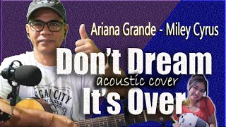 Video Don't Dream it's Over  - Ariana Grande ft. Miley Cyrus (RS Acoustic Cover) download MP3, 3GP, MP4, WEBM, AVI, FLV November 2018