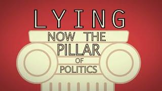 Lying: The Pillar of Politics