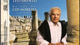 O Novo Testamento (Na voz de CID MOREIRA) Volume 01.