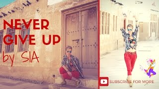 Sia - Never Give Up [Lyric Video] Zumba® Dance Fitness by Celina Neilson