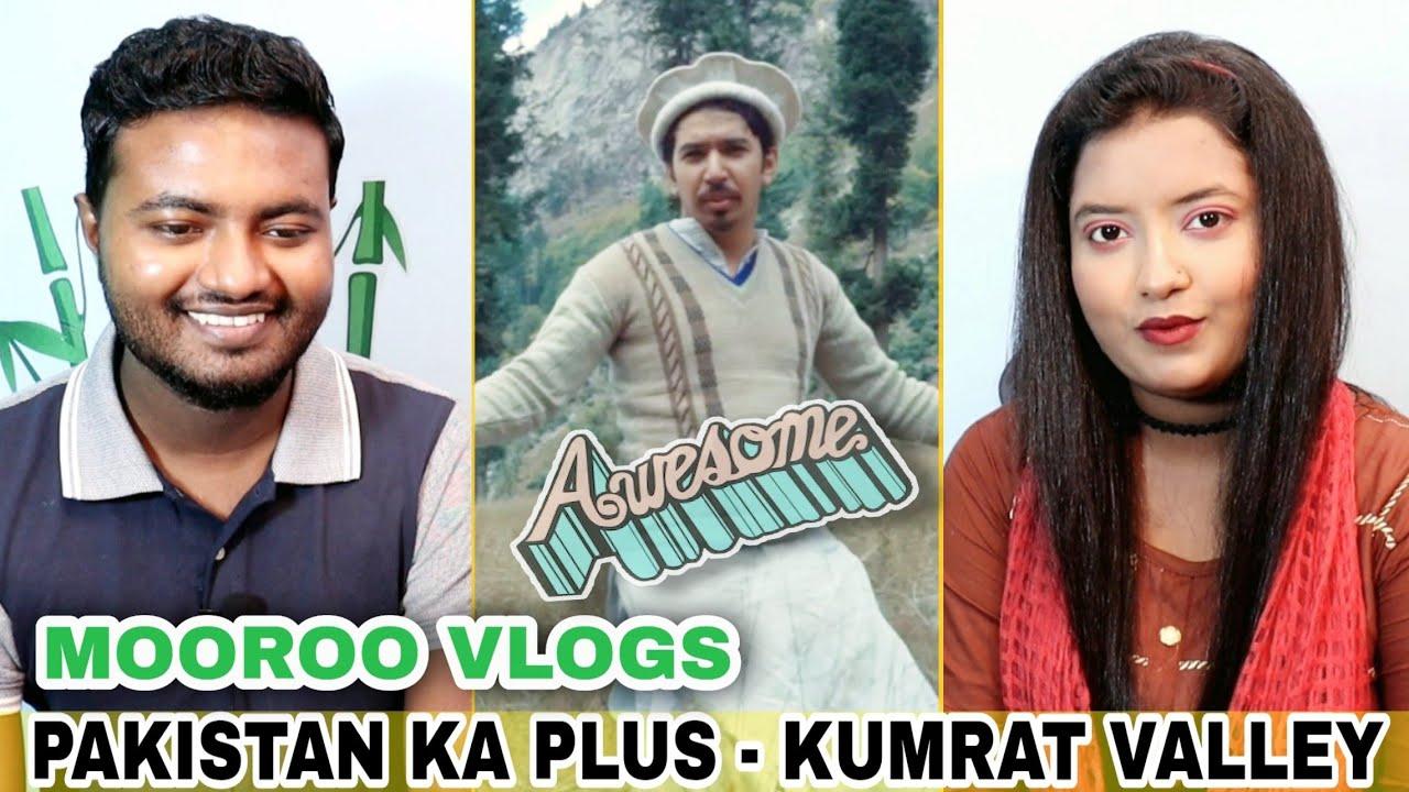 Indian Reaction on Pakistan Ka Plus   Kumrat Valley   Mooroo Vlogs