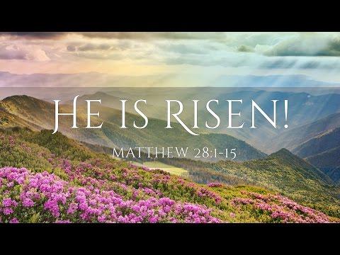 He is Risen! Matthew 28:11-15