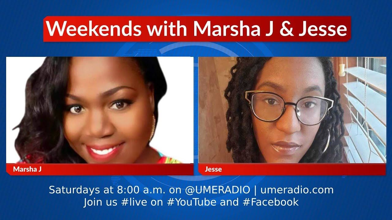 Weekends with Marsha J &Jesse; Guests: Diondre Borel, Coach Racquel & Spotlight: Dr. Faith Walters