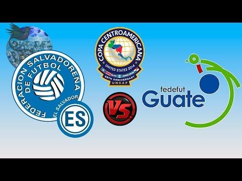 El Salvador 1 - 2 Guatemala   Copa Centroamericana 2014